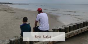 Być tatą – warsztaty dla ojców