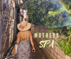 mother's spa